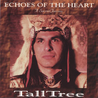 Echoes of the Heart - A Sacred Journey — TallTree