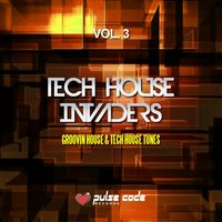 Tech House Invaders, Vol. 3 — сборник