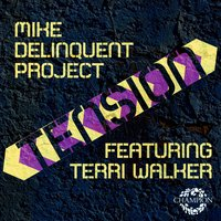 Tension — Mike Delinquent Project, Terri Walker