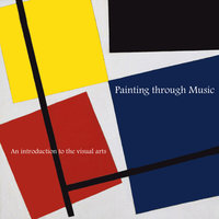 Painting through Music - An introduction to the visual arts — Jonathan Peters