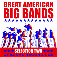 Great American Big Bands - Selection Two — сборник