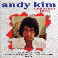 Greatest Hits — Andy Kim