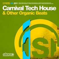 Carnival Tech House & Other Organic Beats — Tom Sawyer feat. El Profe