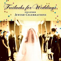 Freilachs for Weddings and Other Jewish Celebrations — Mazal Tov Mentsh