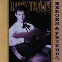 Heroes & Friends — Randy Travis