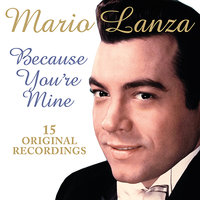 Because You're Mine — Mario Lanza