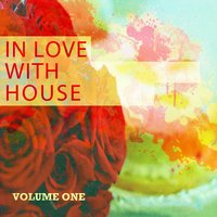 In Love with House, Vol. 1 — сборник