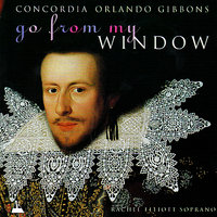 Orlando Gibbons: Go From My Window - Music for Viols, Vol. 2 — Concordia, Mark Levy, Орландо Гиббонс