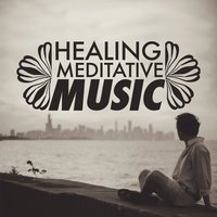 Healing Meditative Music — Healing Therapy Music, Musica para Meditar, Relaxing Mindfulness Meditation Relaxation Maestro, Healing Therapy Music|Musica Para Meditar|Relaxing Mindfulness Meditation Relaxation Maestro
