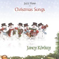 Jazz Piano On Christmas Songs — Jancy Korossy