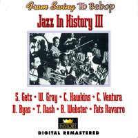 From Swing to Bebop: Jazz in History III — сборник