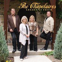 Legacy of Faith — The Chapelaires