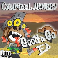 Good To Go Ep — Cannibal Monkey