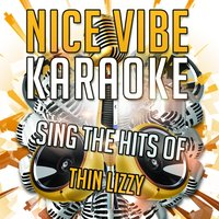 Sing the Hits of Thin Lizzy — Nice Vibe