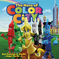 The Hero Of Color City — Angel Roché Jr., Zoë Poledouris-Roché