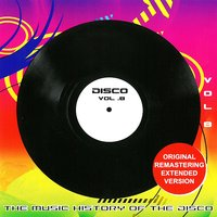 The Original Masters, Vol. 8 the Music History of the Disco — сборник
