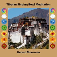 Tibetan Singing Bowl Meditation — Gerard Moorman