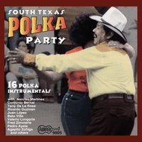 South Texas Polka Party! — сборник
