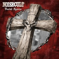 Burial Hymns — Noisecult
