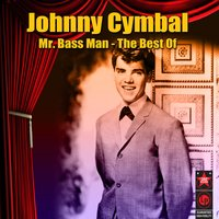 Mr. Bass Man - The Best Of — Johnny Cymbal