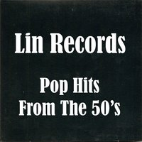 Lin Records Pop Hits of the 50's — сборник