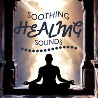 Soothing Healing Sounds — Healing Sounds for Deep Sleep and Relaxation