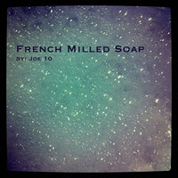 French Milled Soap — Joe 10