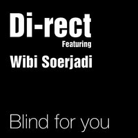 Blind For You — Di-Rect