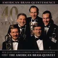 Quintessence — American Brass Quintet, The
