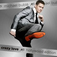 Crazy Love — Michael Bublé