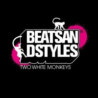 Two White Monkeys — Beats and Styles