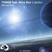 L'amour — Tong8, Alive Sun