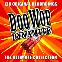 Doo Wop Dynamite - The Ultimate Collection - Volume 1 — сборник