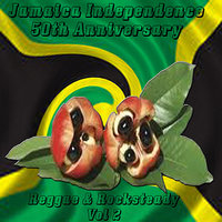 Jamaica Independence 50th Anniversary Reggae & Rocksteady Vol 2 — сборник