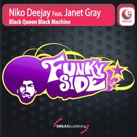 Black Queen Black Machine — Niko Deejay, Janet Gray