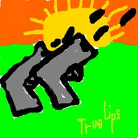 Pistols At Dawn — True Lips