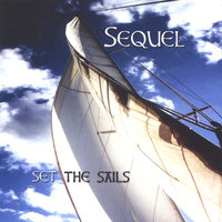 Set The Sails — Sequel