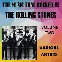 The Music That Rocked Us - The Rolling Stones - Vol. 2 — сборник