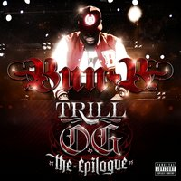 "Trill O.G. ""The Epilogue"" — Bun B"