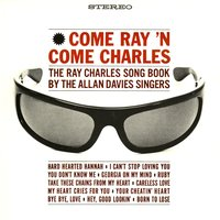 Come Ray 'N Come Charles — The Allan Davies Singers