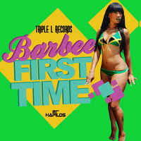 The First Time - Single — Barbee