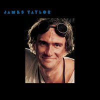 Dad Loves His Work — James Taylor
