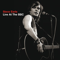 Live At The BBC — Steve Earle