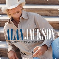 Greatest Hits Volume II — Alan Jackson