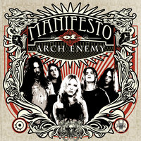 Manifesto of Arch Enemy — Arch Enemy