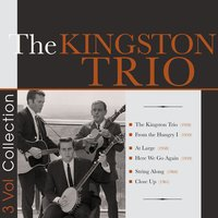 The Kingston Trio - 6 Original Albums — The Kingston Trio