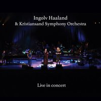 Live in Concert — Ingolv Haaland and Kristiansand Symphony Orchestra
