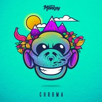 Chroma — Dirt Monkey