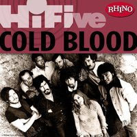 Rhino Hi-Five: Cold Blood — Cold Blood