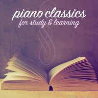 Классическое фортепиано во время занятий — Reading and Studying Music, Romantic Piano for Reading, The Einstein Classical Music Collection for Baby